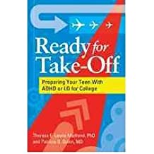 [{ Ready for Take-Off: Preparing Your Teen with ADHD or LD for College By Maitland, Theresa E Laurie ( Author ) Nov - 16- 2010 ( Paperback ) } ]