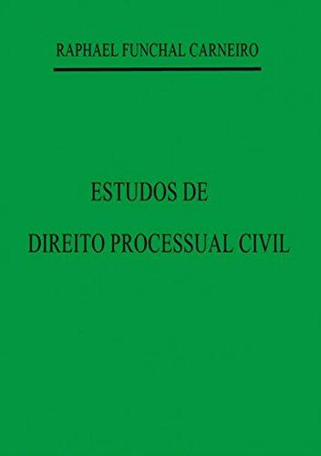 Estudos De Direito Processual Civil (Portuguese Edition) por Raphael Funchal Carneiro