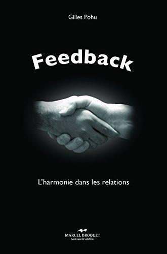 Feedback: L'harmonie dans les relations avec les autres par Gilles Pohu