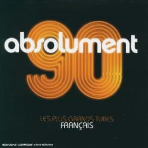 Absolument 90 Saison 2 : Les plus grands tubes français