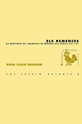 Els Remences (BHR (Biblioteca d'Història Rural)) (Catalan Edition) por Rosa Lluch Bramon