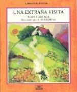 Una Extrana Visita / Strange Visitors (Libros Para Contar / Stories for the Telling)