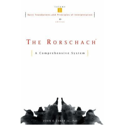 [(The Rorschach: Basic Foundations and Principles of Interpretation v. 1: A Comprehensive System)] [Author: J. E. Exner] published on (December, 2002)