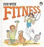 Fun With Fitness (Fun With Series)