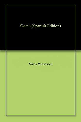 Goma por Olivia  Rasmussen