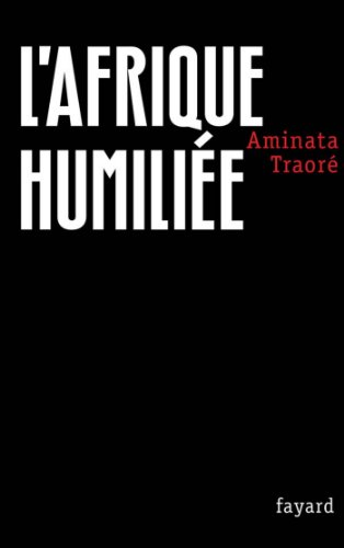 L'Afrique humilie (Documents)