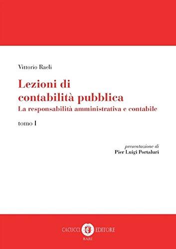 Lezioni di contabilità pubblica. La responsabilità amministrativa e contabile: 1