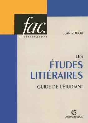 Les études littéraires : Guide de l'étudiant