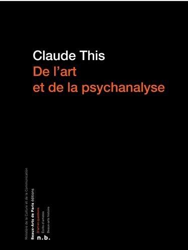 De l'art et de la psychanalyse : Freud et Lacan