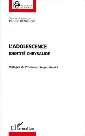 Adolescence (l') identité chrysalide