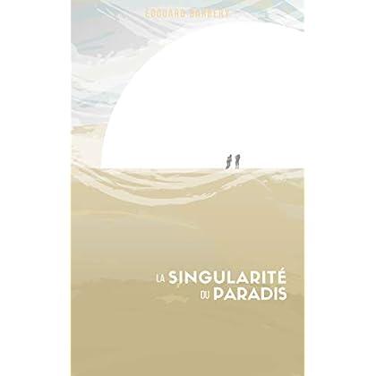 La Singularité du Paradis