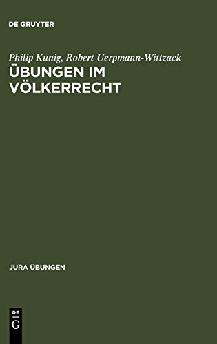 Übungen im Völkerrecht (Jura Übungen)