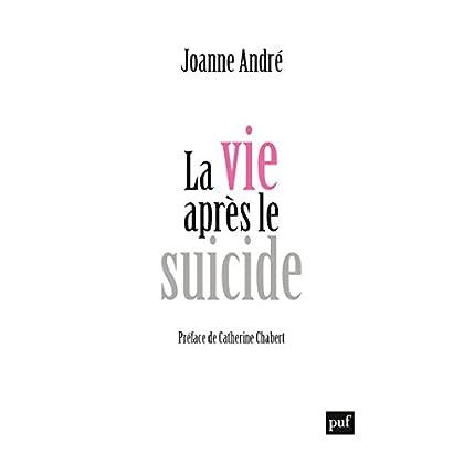 La vie après le suicide (Hors collection)