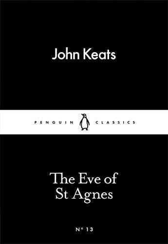 The Eve Of St Agnes (Penguin Little Black Classics)