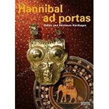 Hannibal ad portas. Macht und Reichtum Karthagos