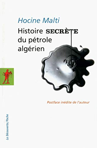 Histoire secrète du pétrole algérien