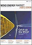 Wind Energy Market 2007/2008: Die BWE-Marktübersicht 2007/2008