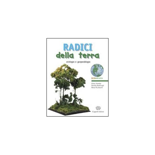 Radici Della Terra. Con Espansione Online. Per Gli Ist. Tecnici Per Geometri