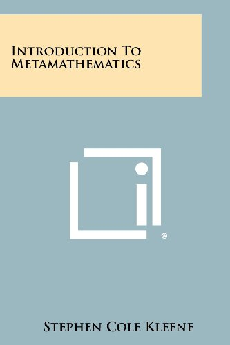 Introduction to Metamathematics por Stephen Cole Kleene