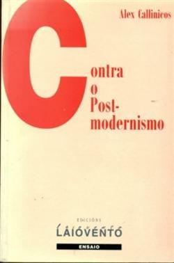 Contra o postmodernismo por Alex Callinicos
