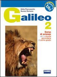 Galileo. Ediz. blu. Per la Scuola media: 2
