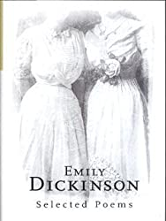 Emily Dickinson - Selected Poems