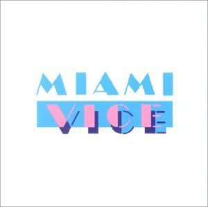 Miami Vice [1984-1989]