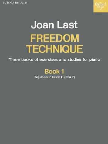 Freedom Technique: Book 1: Exercises and Studies Bk. 1