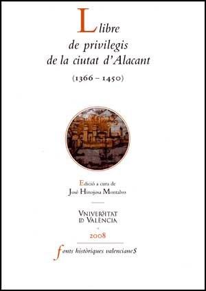 Llibre de privilegis de la ciutat d'Alacant (1366-1450)
