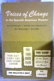 Voices of Change in the Spanish American Theater: An Anthology (Publications of the American Folklore Society)