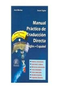 Manual practico de traduccion directa. ingles-español (Bilingual Parallel Texts Spanish-english; English-spanish)