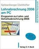 Lohnabrechnung 2006 am PC. CD-ROM.Windows 98,2000,XP oder Windows NT. Programm zur Lohn- und Gehaltsabrechnung 2005