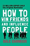 HOW TO WIN FRIENDS AND INFLUENCE PEOPLE [Paperback] [Jan 01, 2015] DALE CARNEGIE