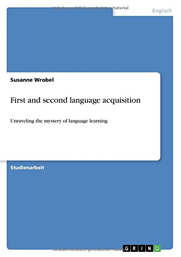 First and second language acquisition por Susanne Wrobel