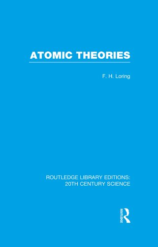 Atomic Theories (Routledge Library Editions: 20th Century Science)