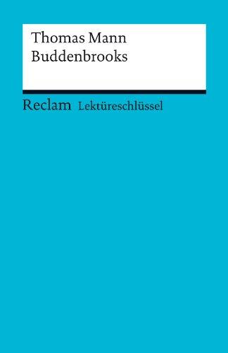 Buchseite und Rezensionen zu 'Lektüreschlüssel. Thomas Mann: Buddenbrooks (Reclam Lektüreschlüssel)' von Helmut Bernsmeier