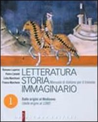 Letteratura storia immaginario. Per le Scuole superiori. Con espansione online: 1