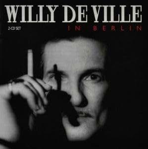 Willy Deville in Berlin