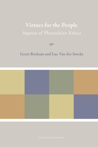 Virtues for the People: Aspects of Plutarchan Ethics