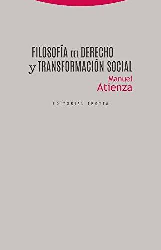 Filosofía del Derecho y transformación social (Estructuras y procesos. Derecho)