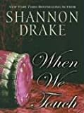 When We Touch (Thorndike Romance)