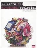 eBook Gratis da Scaricare Il libro dei ri giochi ecologici (PDF,EPUB,MOBI) Online Italiano