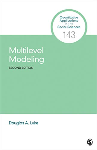 Multilevel Modeling (Quantitative Applications in the Social Sciences, Band 143)