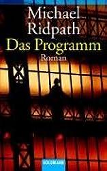 Das Programm: Roman