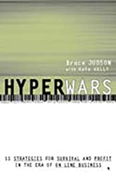 Hyperwars: Strategies for Survival and Profit in the Era of on-Line Business