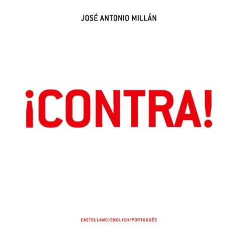 Contra! (Routes Through the Iconosphere) por Jose Antonio Millan
