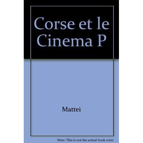 La Corse & le cinéma: Première époque, 1897-1929 : le muet