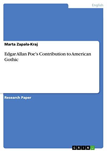 Edgar Allan Poe's Contribution to American Gothic (English Edition) -