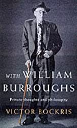 With William Burroughs: Private Conversations With a Modern genius