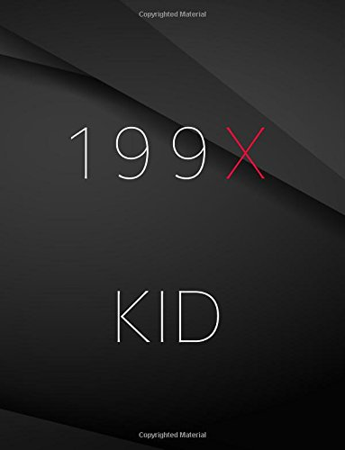 199X kid.: Field Graph Notebook Jottings Drawings Black Background White Text Design - Large 8.5 x 11 inches - 110 Pages notebooks and journals, for Minimal Design, Sketching